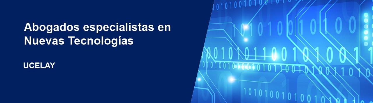 Abogados especialistas en Nuevas Tecnologías en Madrid